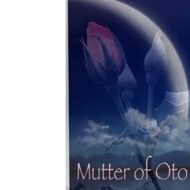 Mutter of Oto  —————